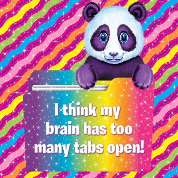 i-think-my-brain-has-too-many-tabs-open-1440707350