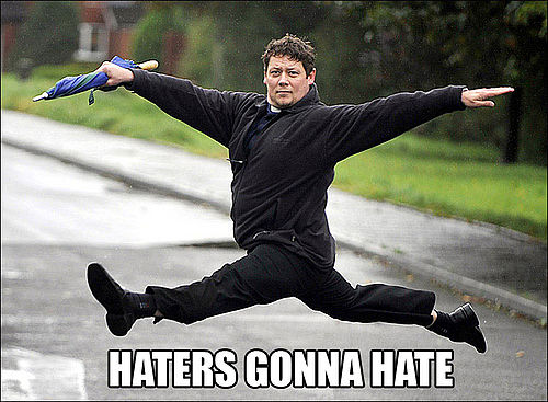 haters-gonna-hate-dancing-in-the-rain
